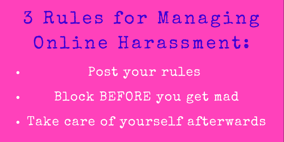 3 rules for managing online harassment
