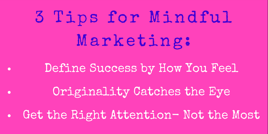 mindful marketing tips